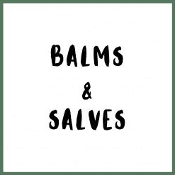 Balms & Salves